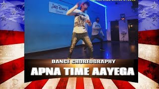 apna time aayega by ranveer singh |dance choreography | Tushar jazz dance studio