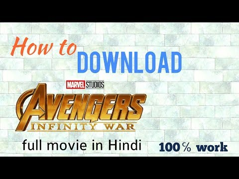 How to download avengers infinity war   full movie   HD in