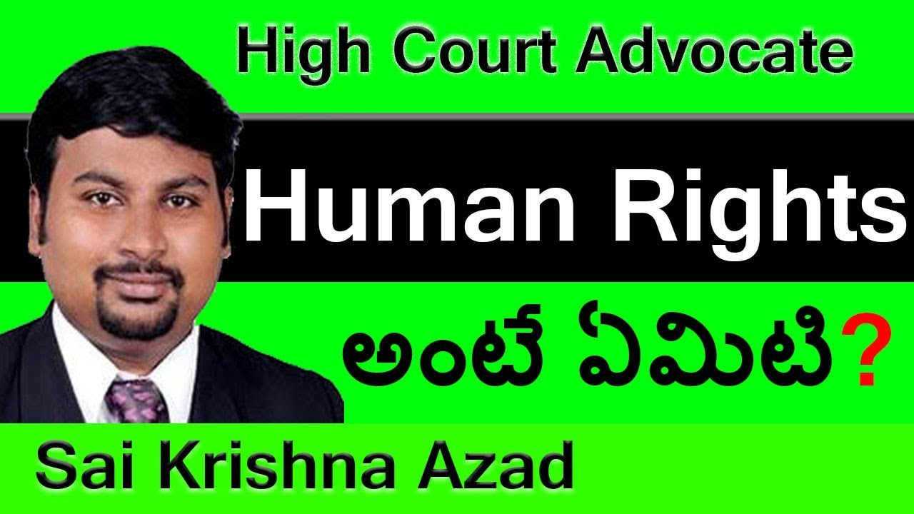 Human Rights Meaning in Telugu | Famous Lawyer in Hyderabad - Sai Krishna  Azad