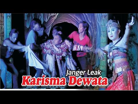 LEAK DAN MARGOPATI JANGER KARISMA DEWATA By Daniya Shooting Siliragung