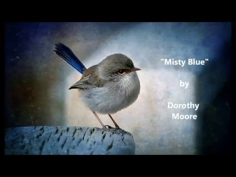 Misty Blue by Dorothy Moore with lyrics