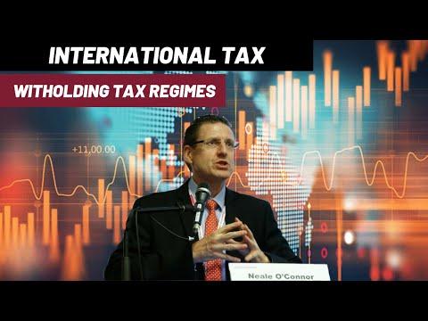 International Tax - Part 4 - Withholding Tax Regimes