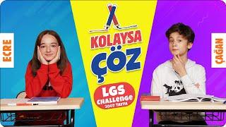 Kolaysa Çöz 2✍ | Çağan Efe vs Ecre | LGS Challenge'ı Kim Kazandı? (ÖDÜLLÜ)