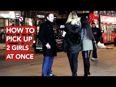 How to pick up two girls at once? Instant date video