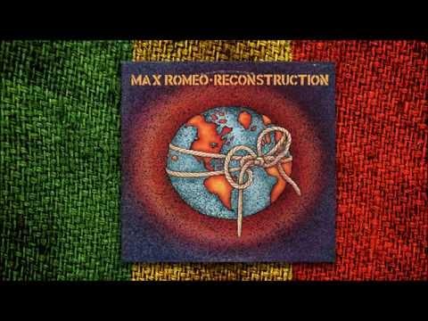 Max Romeo - Reconstruction (Álbum Completo)