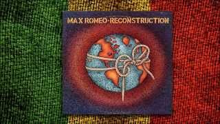 Max Romeo - Reconstruction (Álbum Completo)