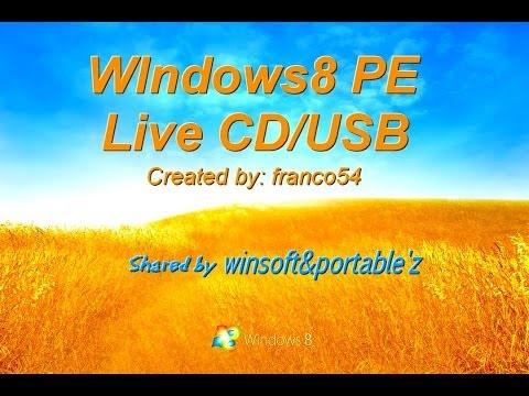 Windows 8 PE Built Live Cd and USB-ITA