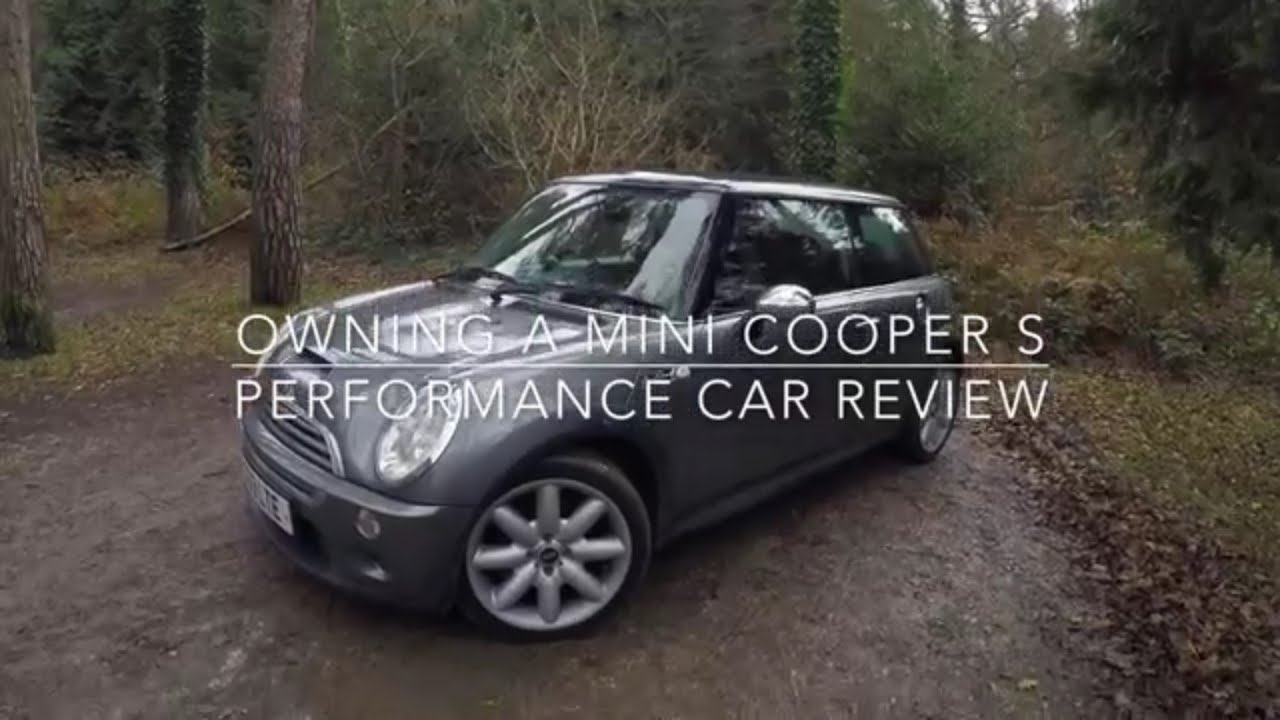 Owning A Mini Cooper S Performance Car Review