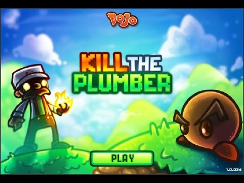 Kill the plumber || Mini Games – Let's Play/Show