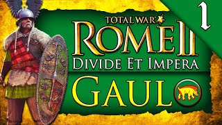 KING OF THE GAULS! Total War Rome 2: DEI: Gaul Campaign Gameplay #1