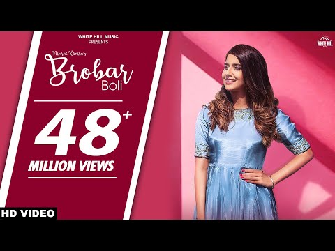 Brobar Boli Full Video Song - Nimrat Khaira | Brobar Boli Mp3 Song