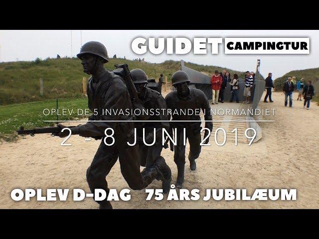 D-dag 75 års jubilæum - Guidet campingtur (Farve film)