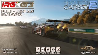 Project Cars 2 - IRG GT3 - Round 5 - Fuji - Japan