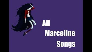 All Marceline Songs [ Seasons 1 - 10 ]