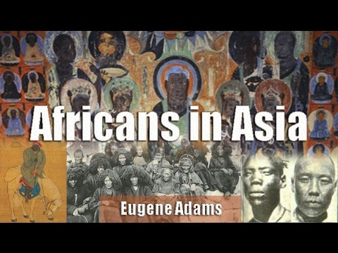 Dr. Eugene Adams | Africans in Asia