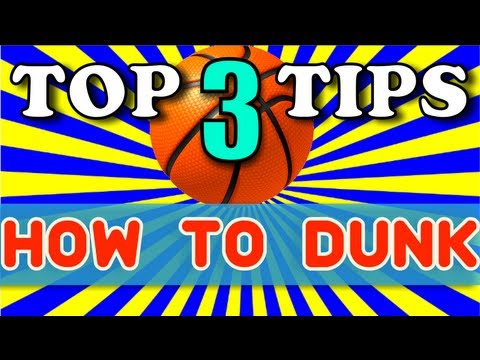 How to Dunk - Top 3 Tips for Beginners + SECRET to Dunking!
