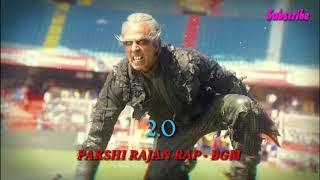 Pakshi Rajan Rap – BGM   2.0   Rajinikanth, Akshay Kumar   Shankar   AR Rahman