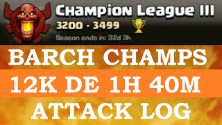 TH9 barch in champs 12K DE in 1 hour 40 min | Clash of Clans Lets Play #30
