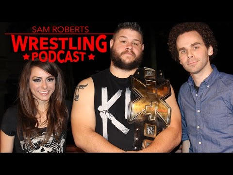 Kevin Owens- NXT, ROH, PWG, Crying, Family, etc - Sam Roberts & Katie Linendoll
