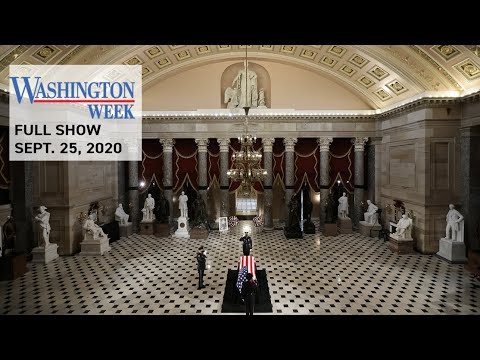 #WashWeekPBS Full Episode: The Senate prepares for a confirmation fight as the nation remembers RBG