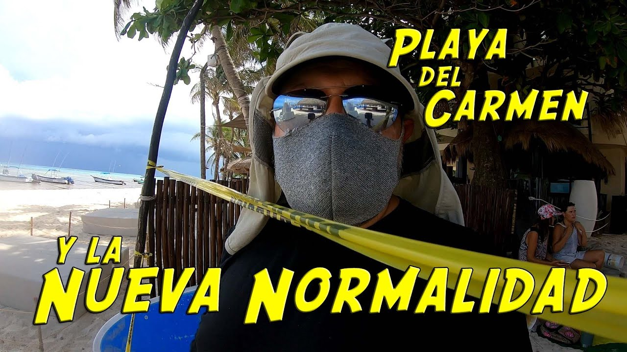 Playa del Carmen contra ¿La Pandemia?
