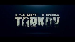 русский шутер - Escape from Tarkov Official Trailer 2016