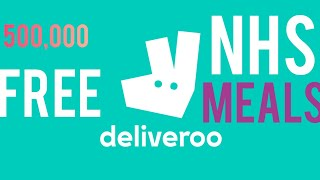 *BREAKING NEWS* Deliveroo FREE food to NHS