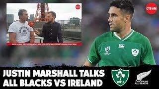Justin Marshall | I see an All Black win by 10 to 15 | Irish risks | Misusing Conor Murray