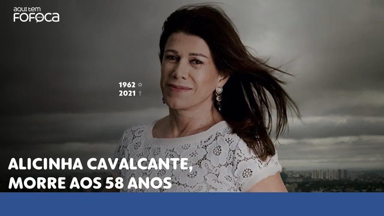 Alicinha Cavalcanti, morre aos 58 anos