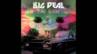 Big Deal - Dream Machines HD