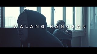 Walang Hanggan (Official Music Video)