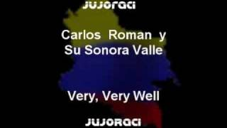 Carlos Roman y Su Sonora Valle - Very, Very Well