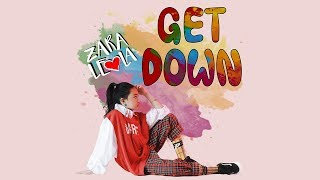 Zara Leola - Get Down [Official Lyric Video]
