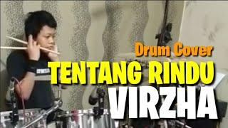 Tentang Rindu Virzha Drum Cover