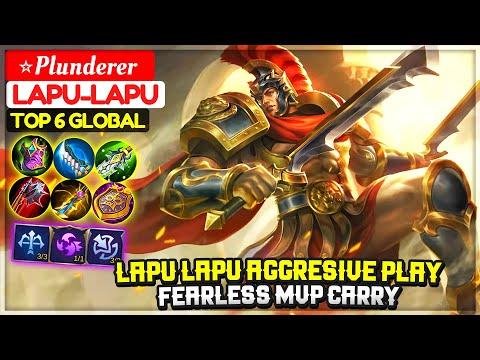 Lapu Lapu Aggresive Play, Fearless MVP Carry [ Top 6 Global Lapu-Lapu ] ⭐Plunderer - Mobile Legends