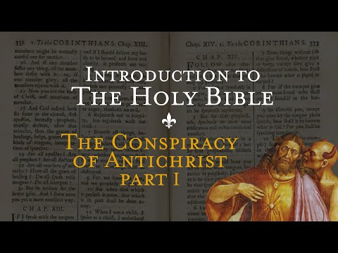 The Conspiracy of Antichrist pt. 1 - Holy Bible p. 9