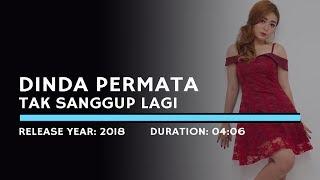 Download Dinda Permata - Tak Sanggup Lagi (Lyric)
