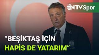 Ahmet Nur Çebi: Gerekirse Beşiktaş için hapis de yatarım