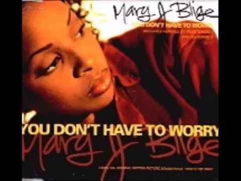 Mary J Blige Feat Craig Mack - You Don't Have To Worry (Remix)
