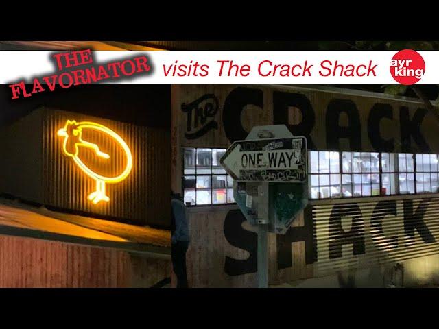 THE FLAVORNATOR VISITS: THE CRACK SHACK
