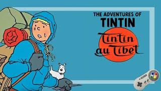 The Adventures of Tintin: Tintin in Tibet [SNES]