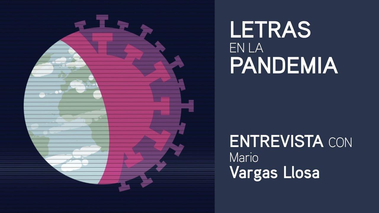 Letras en la pandemia: Mario Vargas Llosa