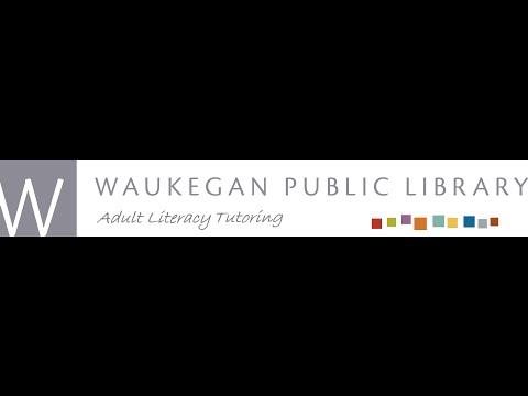Adult Literacy Tutor Orientation - Waukegan Public Library