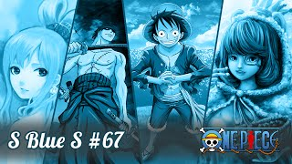S Blue S #67 - Zoro e o Pacto com a Sandai Kitetsu!
