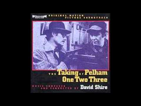 David Shire - The Taking Of Pelham One Two Three