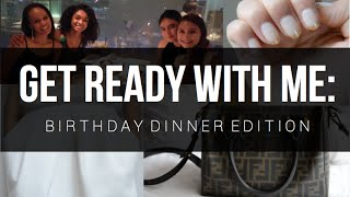 Get Ready With Me | Birthday Dinner Edition Thumbnail