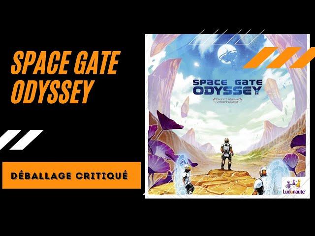 Déballage critiqué de Space Gate Odyssey