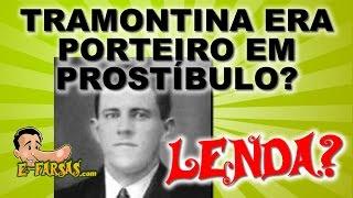 Valentin Tramontina foi porteiro de prostíbulo? thumbnail