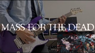 Overload MASS FOR THE DEAD OP【MASS FOR THE DEAD / OxT】弾いてみた