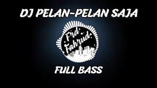 Download Viral!!!Dj Kotak Pelan-Pelan Saja Full Bass Terbaru 2019 Frd Fahrud